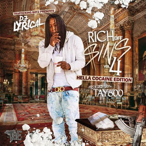Rich Off Sins 4 Mixtape by Tay600 & L`A Capone Hosted by