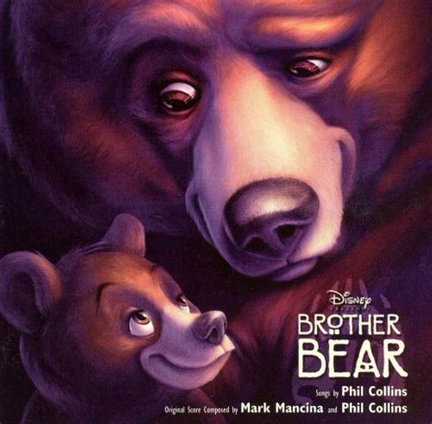Brother Bear - Phil Collins   Songs, Reviews, Credits