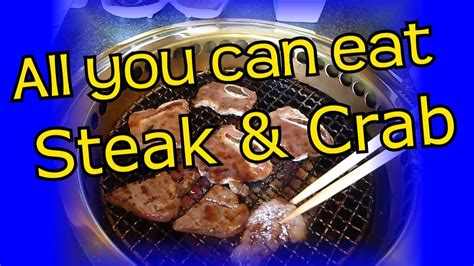 Steak & Crab - All you can Eat - Eric Meal Time #35 - YouTube