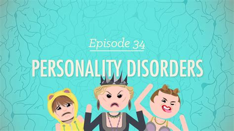 Personality Disorders: Crash Course Psychology #34 - YouTube
