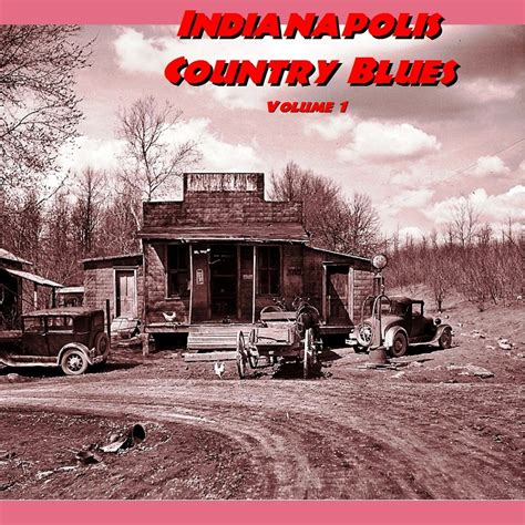 Blue eye: INDIANAPOLIS COUNTRY BLUES