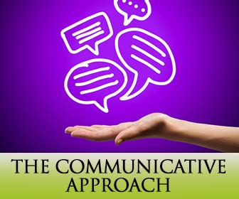 The Communicative Approach: 5 Great Tips on How to Help