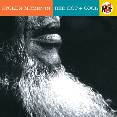 Stolen Moments: Red Hot + Cool   Red Hot